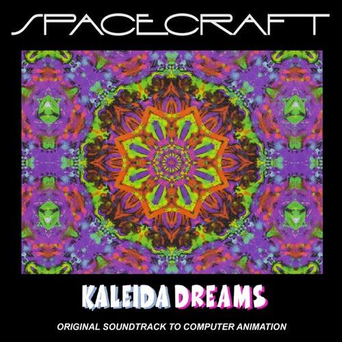 Kaleida Dreams (Original Soundtrack to Computer Animation) by SPACECRAFT