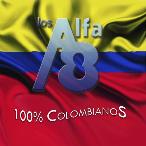 100% Colombianos de Los Alfa 8