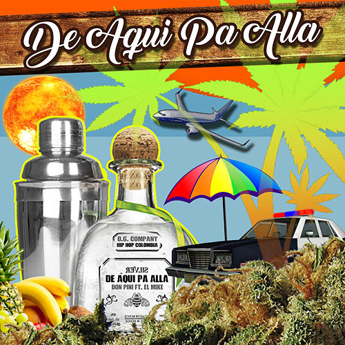 De Aqui Pa Alla by Don Pini