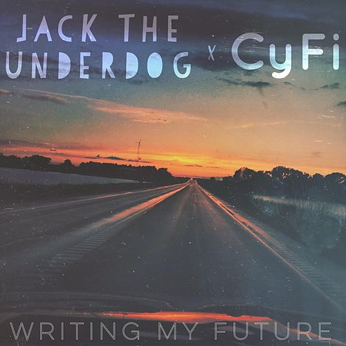 Writing My Future by Jack The Underdog