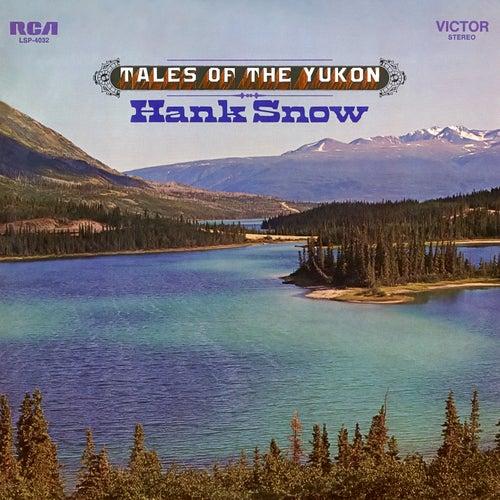 Tales of the Yukon by Hank Snow