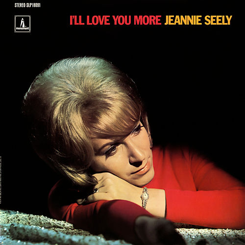 I'll Love You More de Jeannie Seely