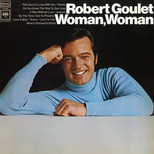 Woman, Woman de Robert Goulet