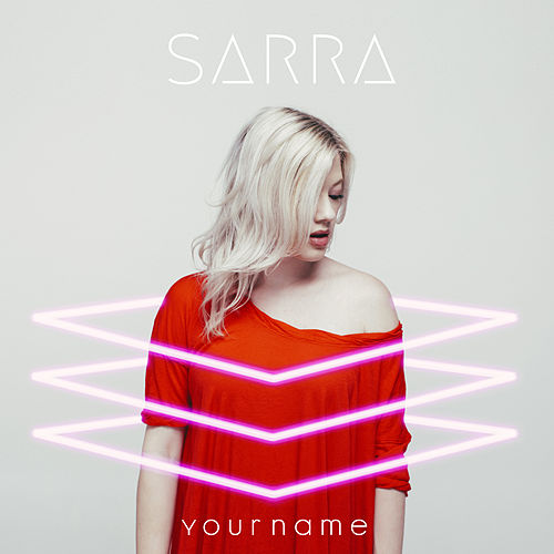 Your Name by Sarra