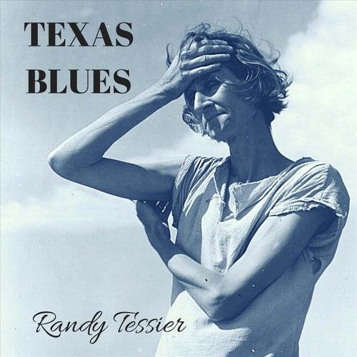 Texas Blues von Randy Tessier