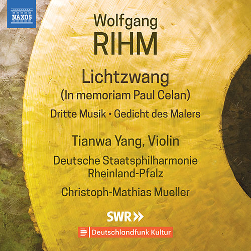 Wolfgang Rihm: Music for Violin & Orchestra, Vol. 1 von Tianwa Yang