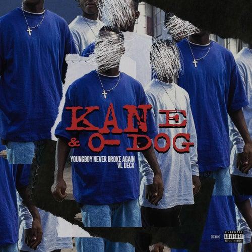 Kane & O-Dog von VL DECK