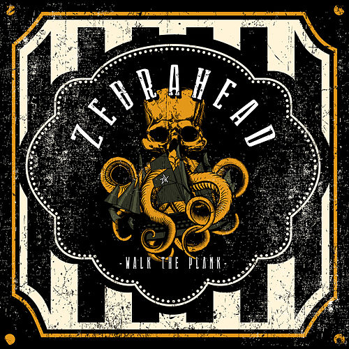 Walk the Plank de Zebrahead