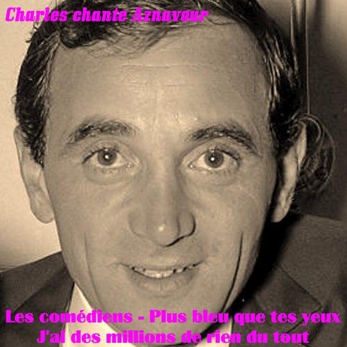 Charles Chante Aznavour de Charles Aznavour