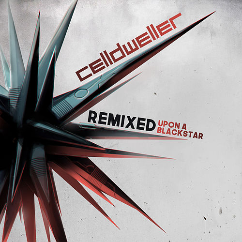 Remixed Upon A Blackstar de Celldweller