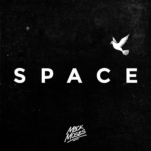 Space by Mack Moses