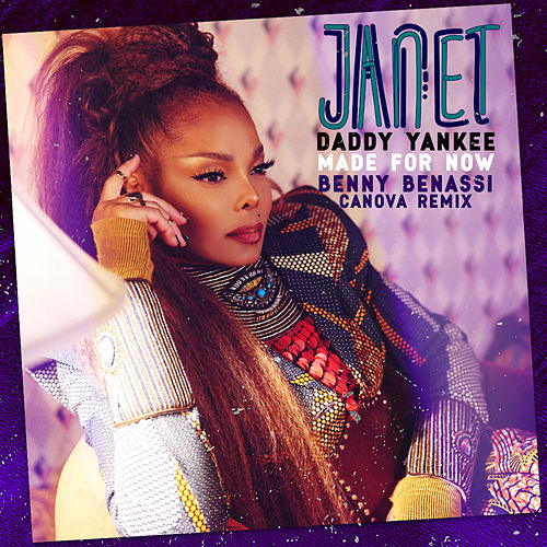 Made For Now (Benny Benassi x Canova) by Janet Jackson