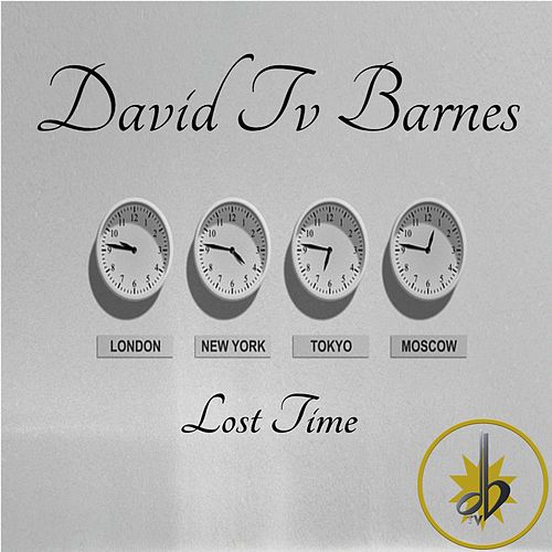 Lost Time by David Tv Barnes