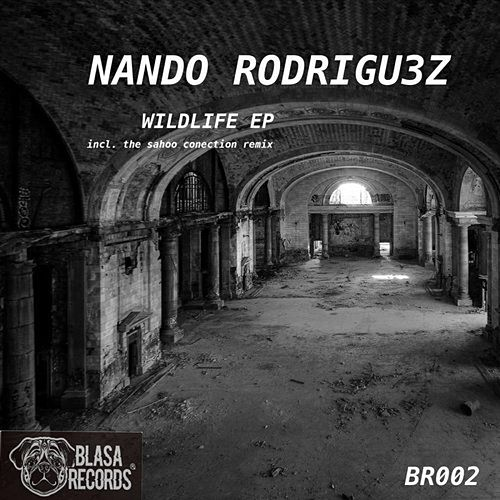 Wildlife EP by Nando Rodrigu3z