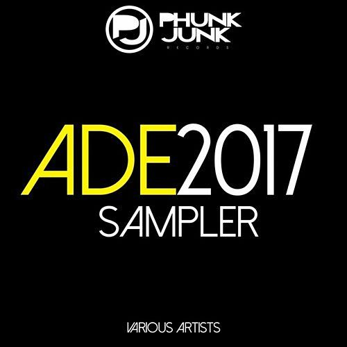 ADE 2017 Sampler by Various Artists