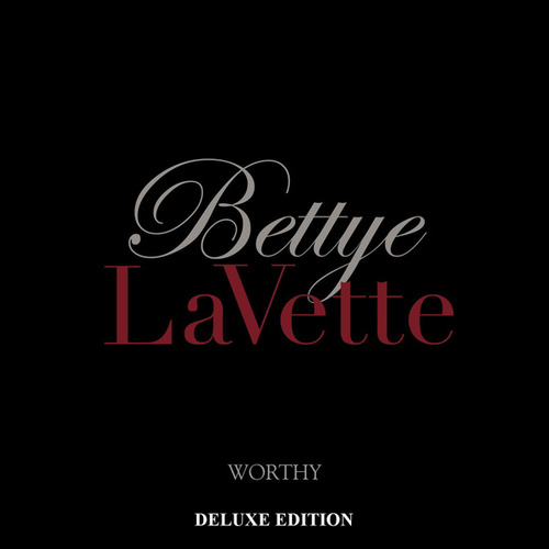 Worthy (Deluxe Edition) de Bettye LaVette