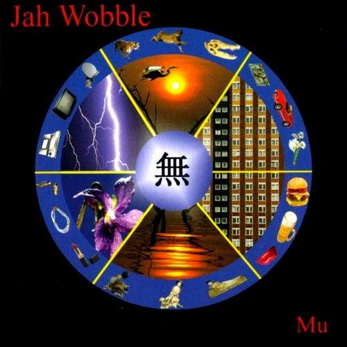 Mu de Jah Wobble