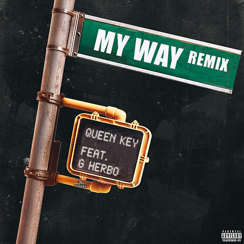 My Way (Remix) by Queen Key