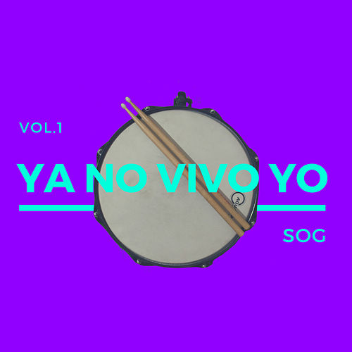 Ya No Vivo Yo Vol.1 de Sound Of Grace