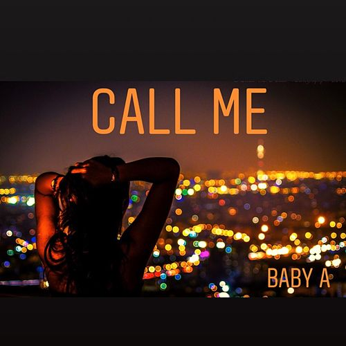 Call Me by Baby A