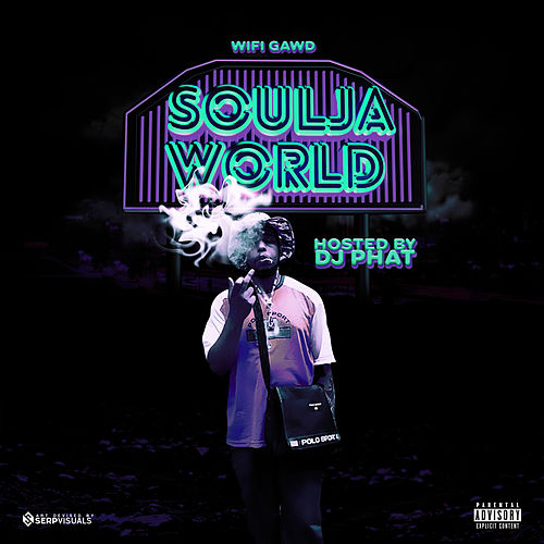 Soulja World by Wifigawd