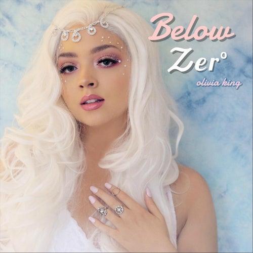 Below Zero by Olivia King