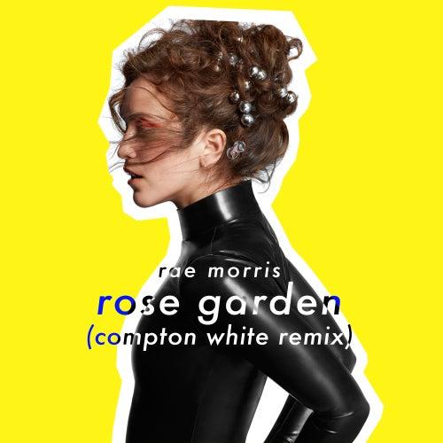 Rose Garden (Compton White Remix) de Rae Morris
