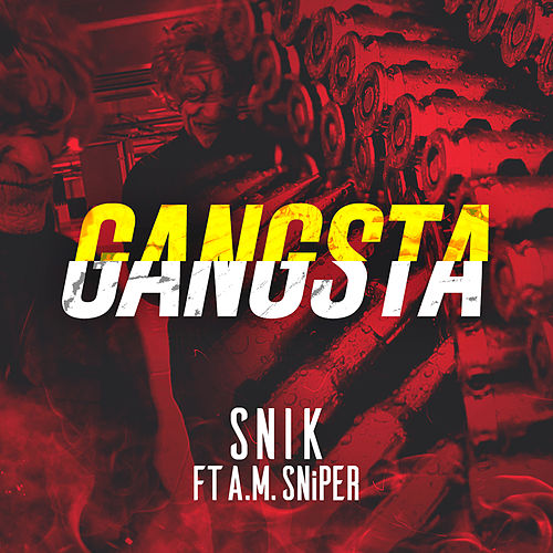 Gangsta by Snik