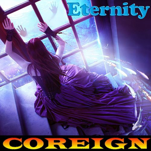 Eternity by Coreign