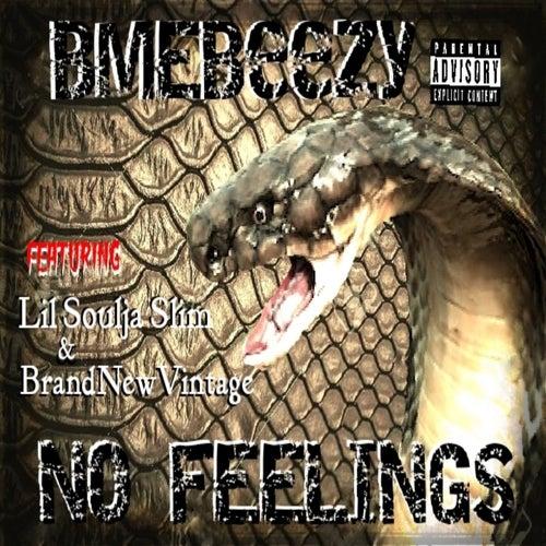 No Feelings de BME Beezy