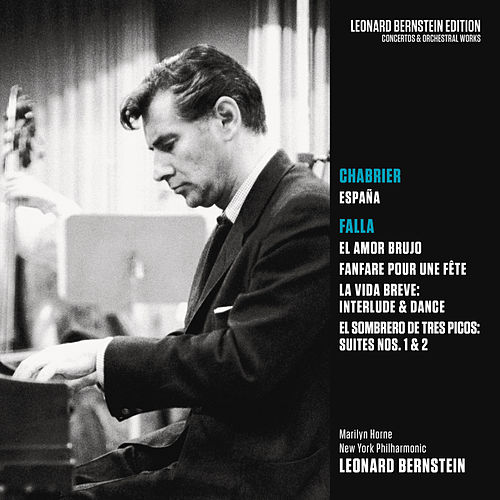 Chabrier: España  - de Falla: El amor brujo and other Works von Leonard Bernstein / New York Philharmonic
