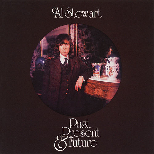 Past, Present and Future von Al Stewart