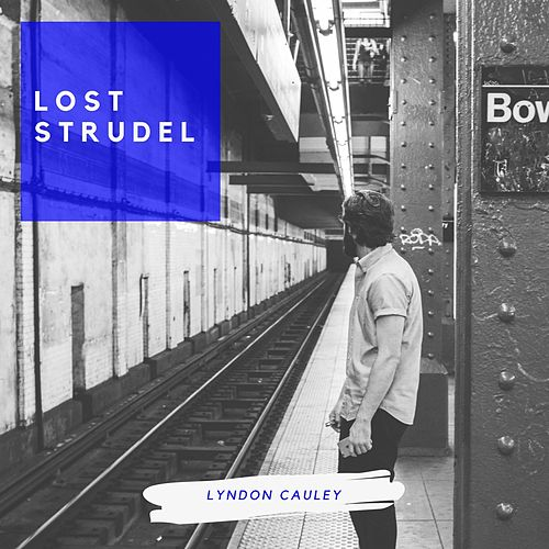 Lost Strudel de Lyndon Cauley