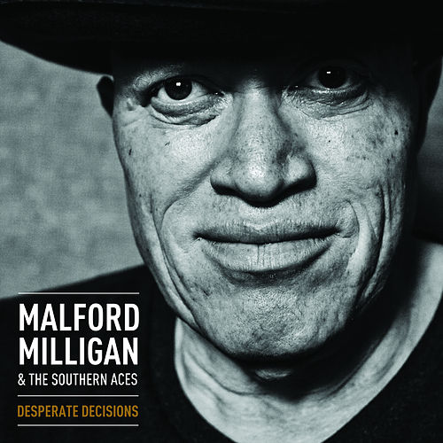 Desperate Decisions by Malford Milligan