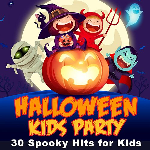 Halloween Kids Party: 30 Spooky Hits for Kids by Various Artists