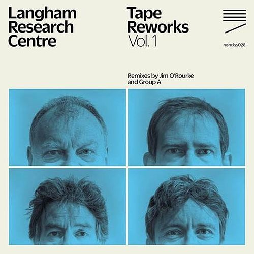 Tape Reworks, Vol. 1 von Langham Research Centre