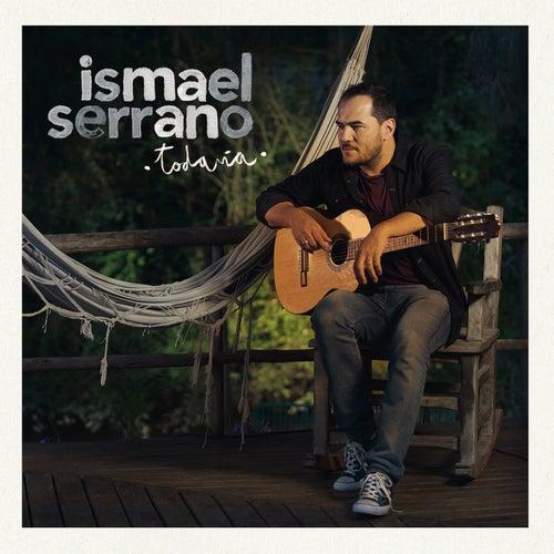 Sin Ti a Mi Lado ('Todavía' en Acústico) de Ismael Serrano