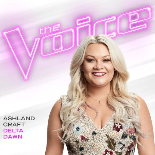 Delta Dawn (The Voice Performance) de Ashland Craft