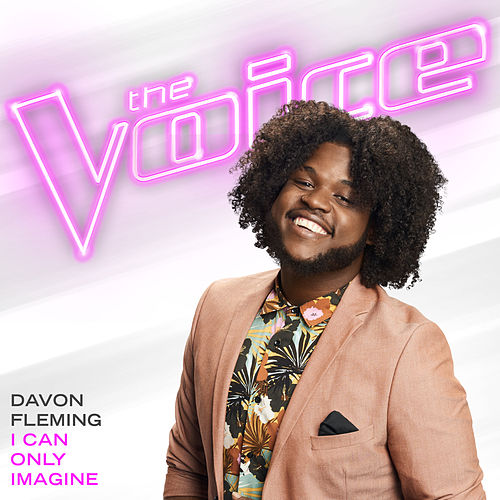 I Can Only Imagine (The Voice Performance) von Davon Fleming
