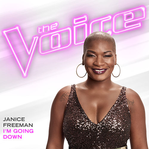 I'm Going Down (The Voice Performance) de Janice Freeman