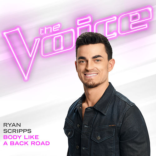 Body Like A Back Road (The Voice Performance) von Ryan Scripps