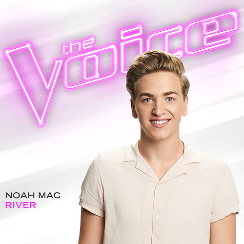 River (The Voice Performance) de Noah Mac