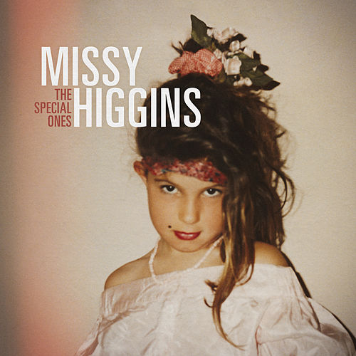 The Special Ones de Missy Higgins