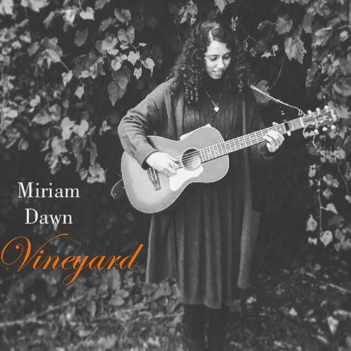 Vineyard von Miriam Dawn