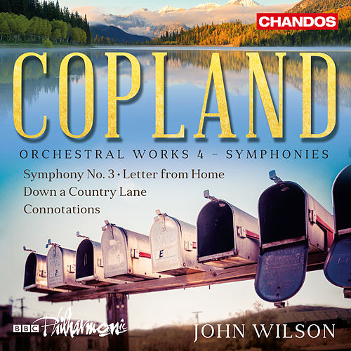 Copland: Orchestral Works, Vol. 4 by BBC Philharmonic Orchestra