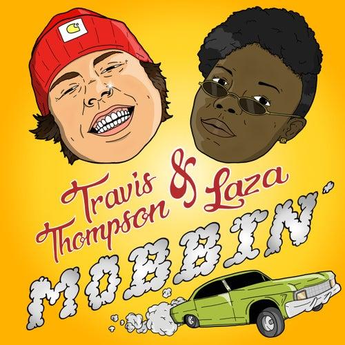 Mobbin de Travis Thompson