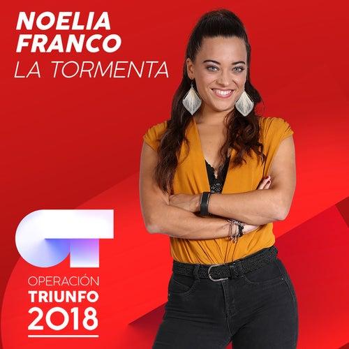 La Tormenta (Operación Triunfo 2018) de Noelia Franco