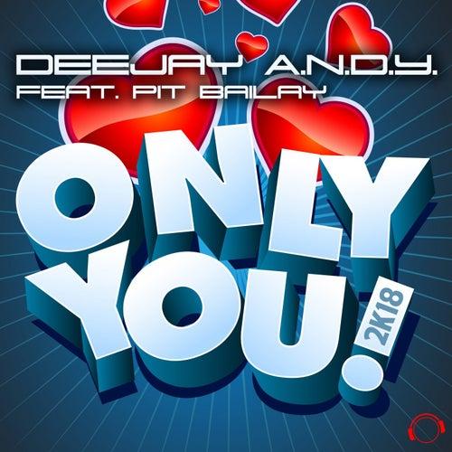 Only You 2k18 von Dj Andy