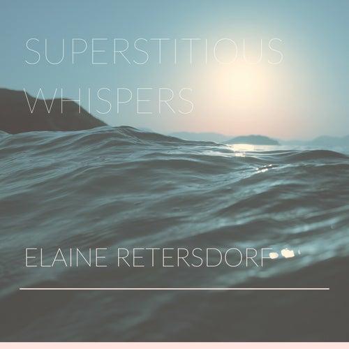 Superstitious Whispers de Elaine Retersdorf