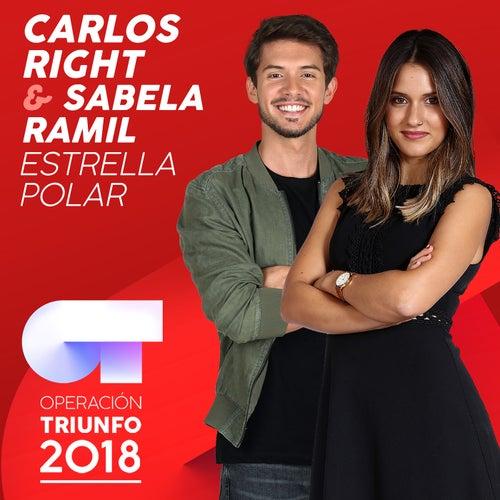 Estrella Polar (Operación Triunfo 2018) de Carlos Right